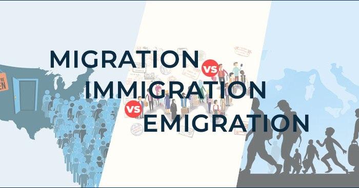 Migration Vs Immigration Vs Emigration