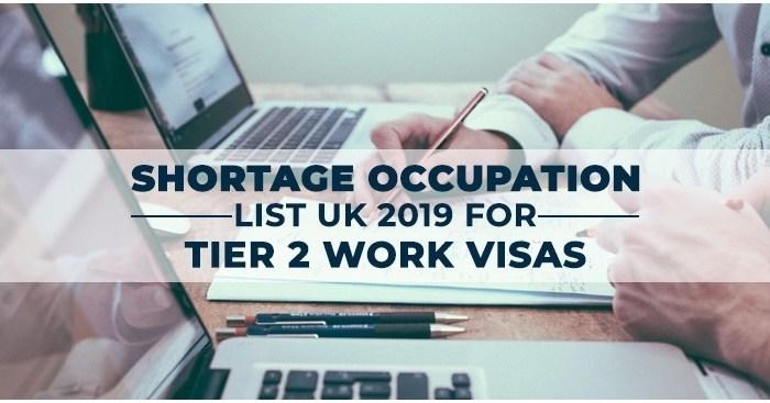 Shortage Occupation list UK 2019 for Tier 2 Work Visas