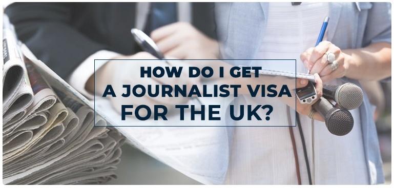 Journalist Visa for UK