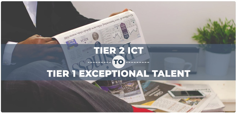 From Tier 2 ICT to Tier 1 (Exceptional Talent)