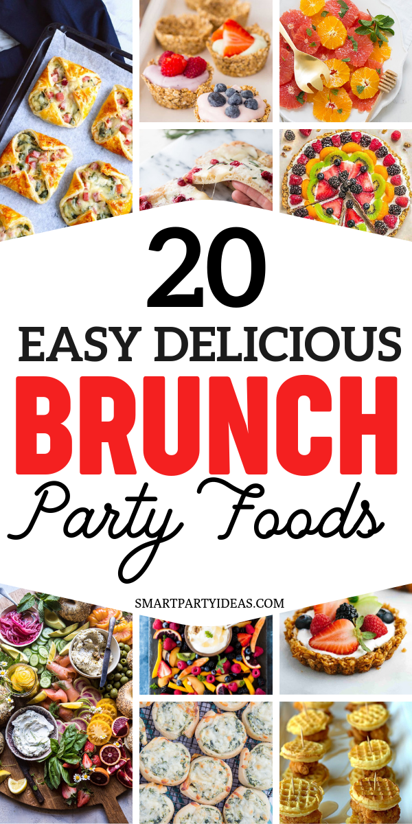 20 Delicious Brunch Party Food Ideas Smart Party Ideas