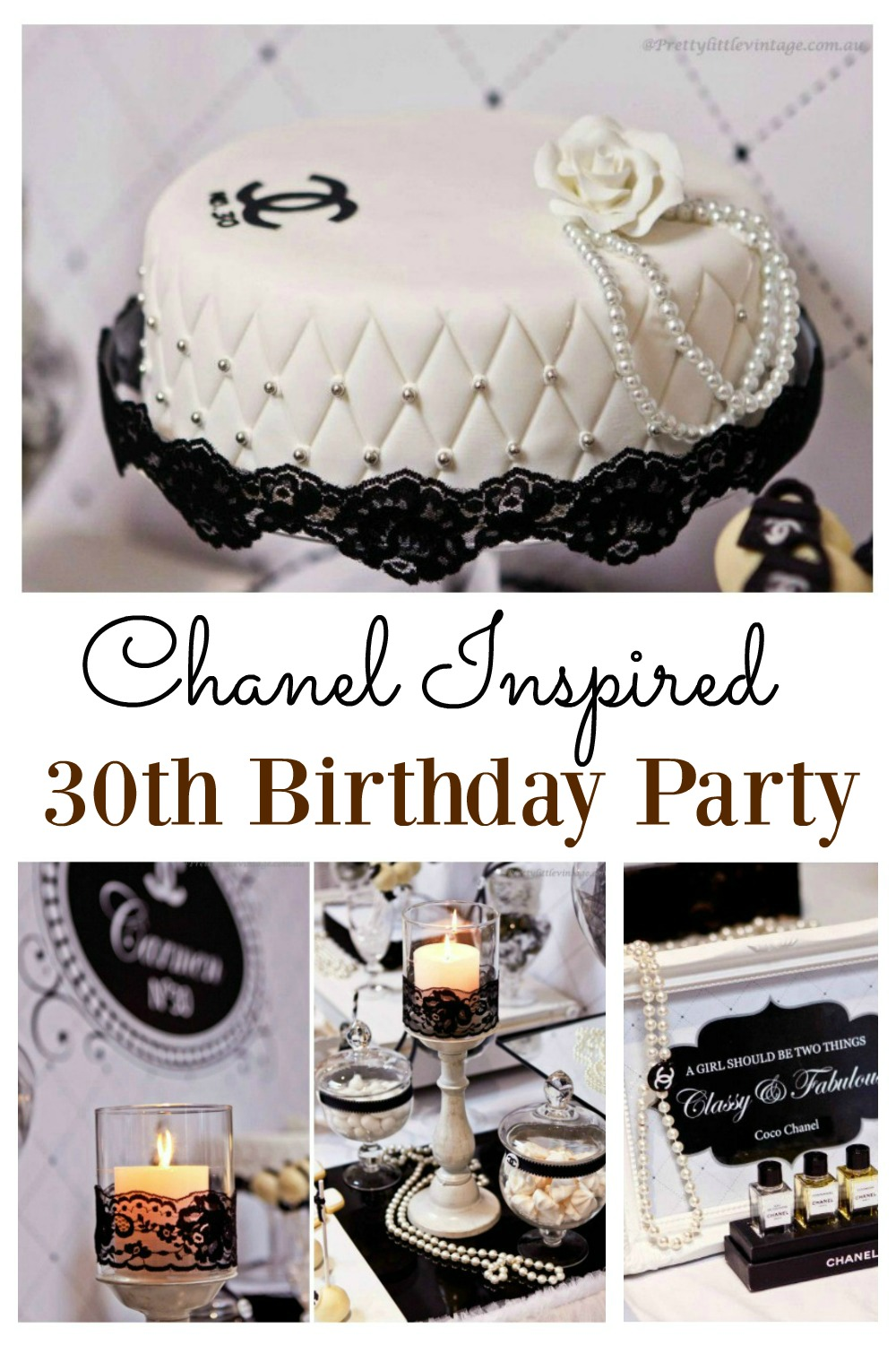If You Are Looking To Organize A Chanel Inspired Party This 30th Birthday Will
