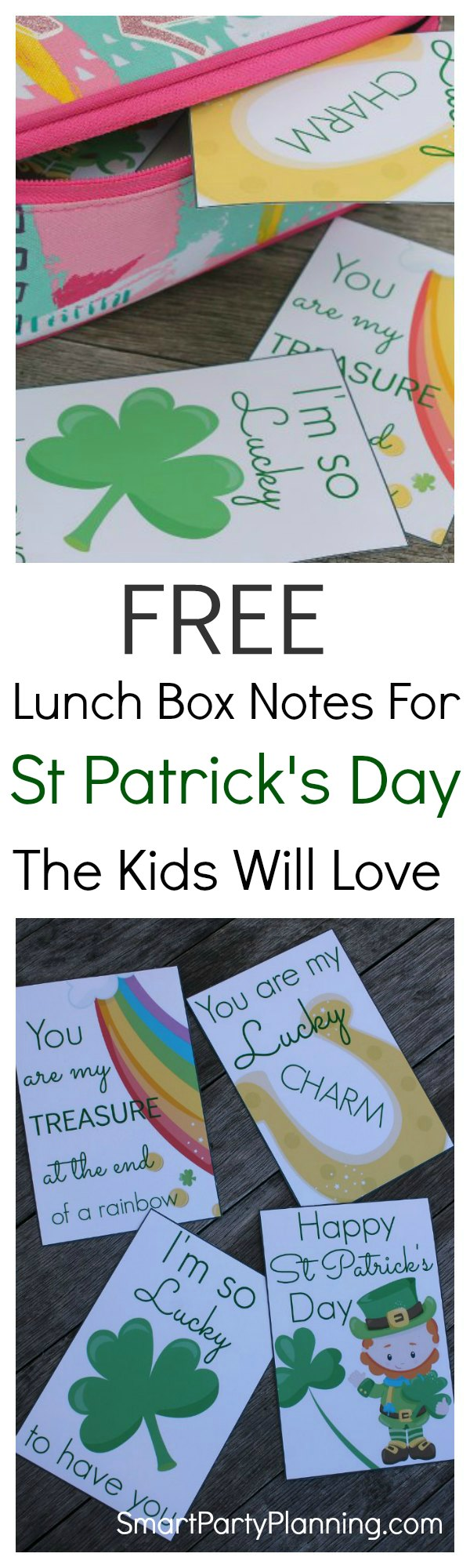Free printable lunch notes for kids. These super fun notes are perfect to send with the kids on St Patrick's day. Kids love to receive a special note and this is the easiest way of doing it for the non-crafty mom's. Simply print, cut and add into your kid's lunch box. It will certainly brighten up their day.