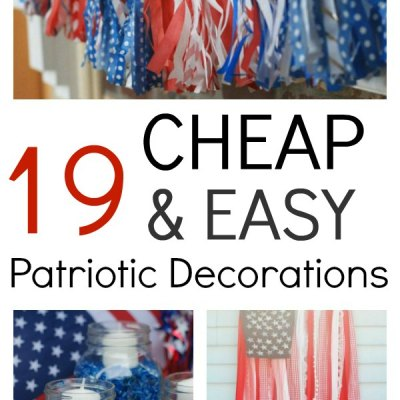 How To Make 19 Cheap And Easy Patriotic Decorations