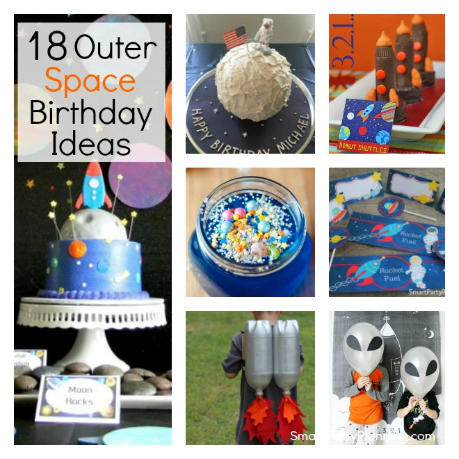 18 Awesome Outer Space Birthday Ideas