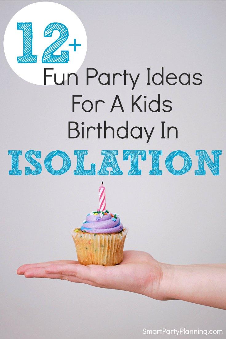 Isolation birthday party ideas