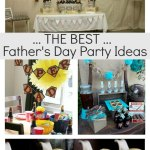 The Best Fathers Day Party Ideas