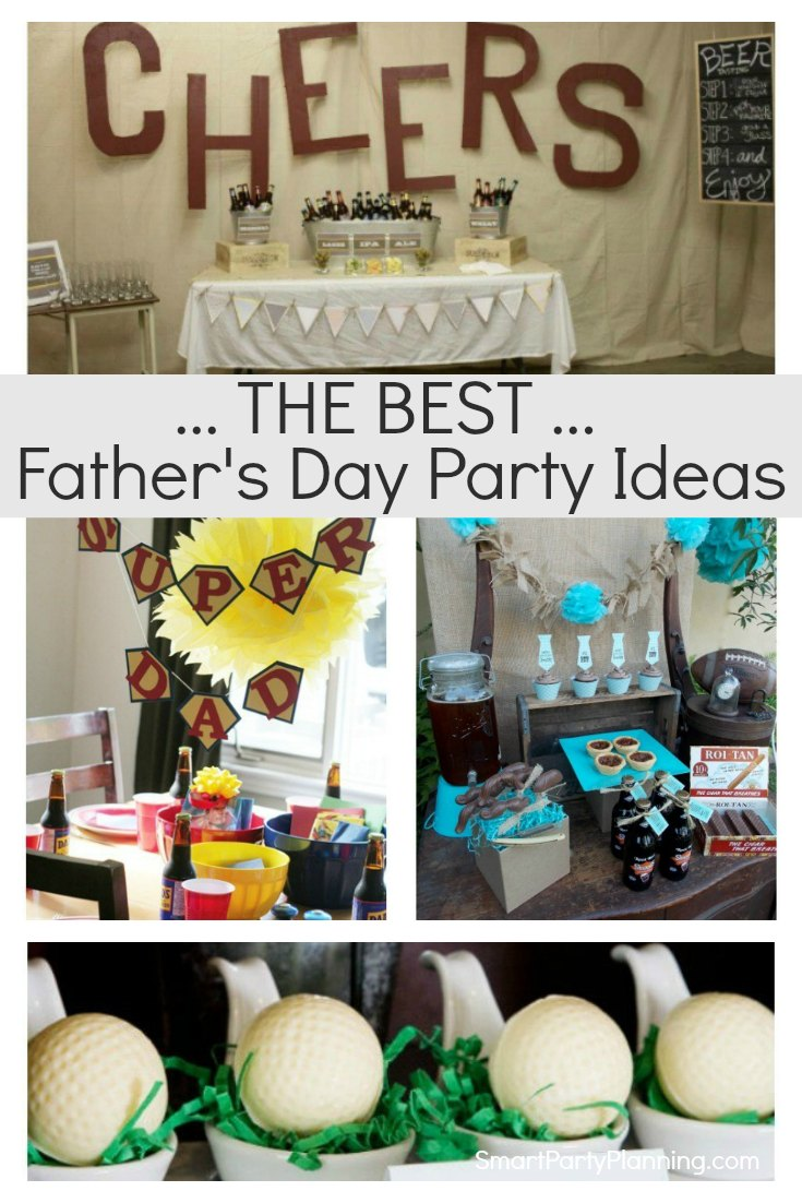 The Best Father's Day Party Ideas