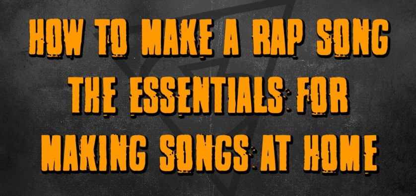how to make a rap song