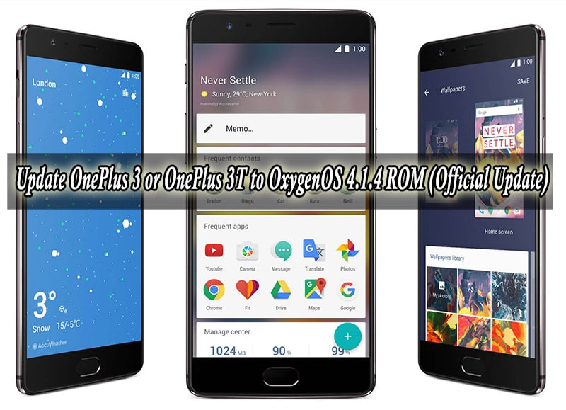 Update OnePlus 3 or OnePlus 3T to OxygenOS 4.1.4 ROM (Official Update)