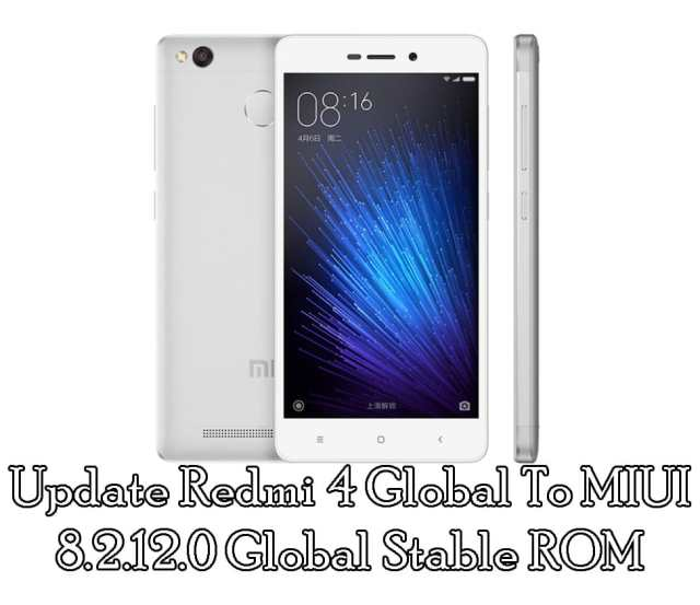 Update Redmi 4 Global To MIUI 8.2.12.0 Global Stable ROM