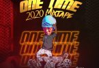 DJ Samtop – One Time 2020 Mixtape Audio Mp3 Download