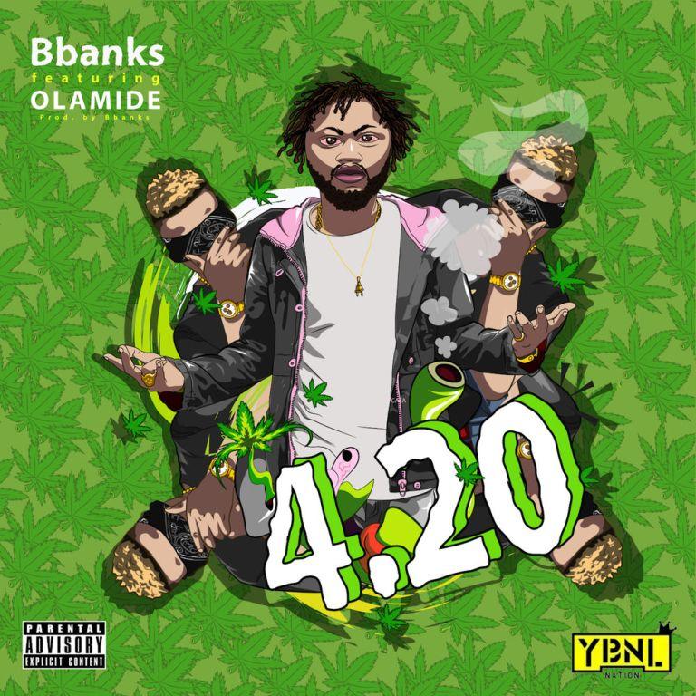 BBanks ft. Olamide – 4.20 Mp3 Download