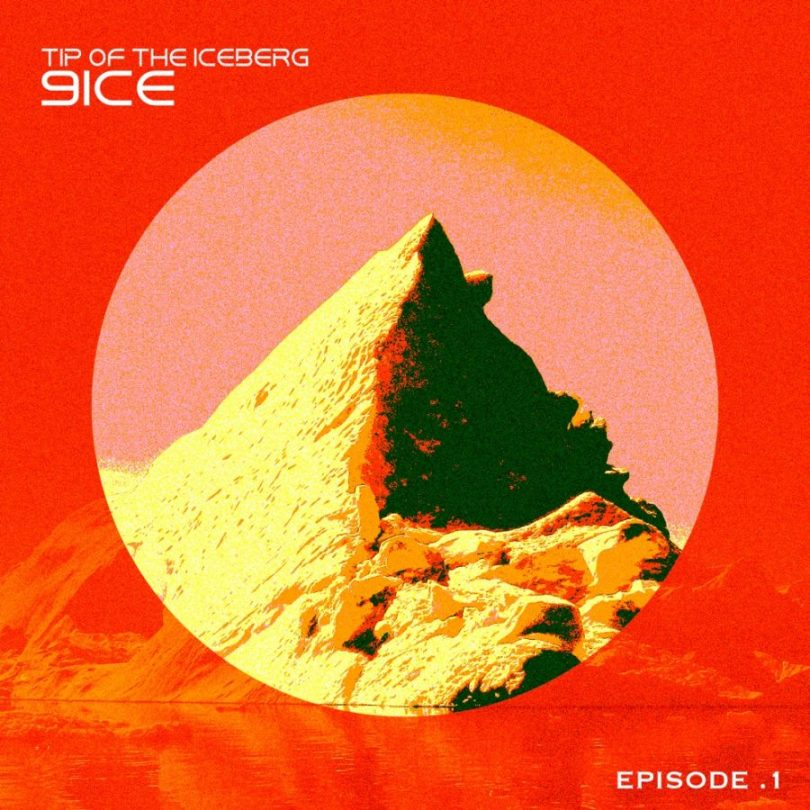 9ice – Tip Of The Iceberg Episode 1 Full Album