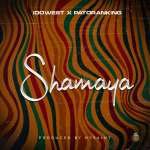 Idowest X Patoranking – Shamaya
