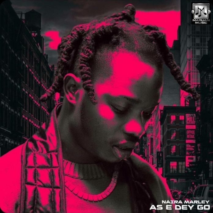 Naira Marley – As E Dey Go (Wuge Dance)