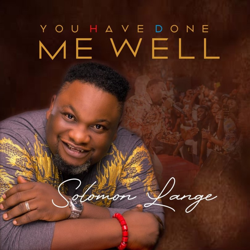 Solomon Lange – You Have Done Me Well Album