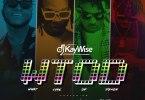 Dj Kaywise ft. Mayorkun, Zlatan & Naira Marley – WTOD (What Type Of Dance)