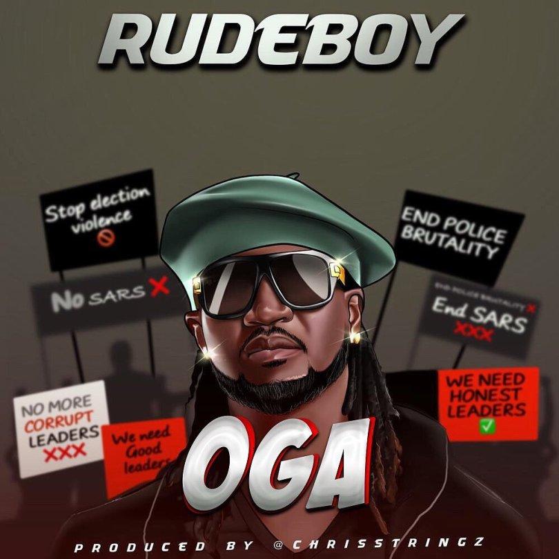 Rudeboy – Oga (Prod. Chrisstring)