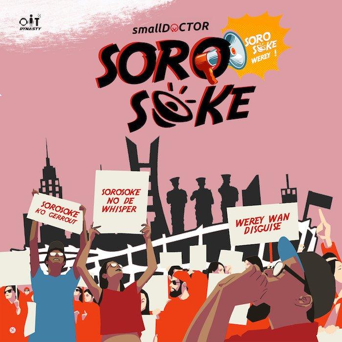 Small Doctor – Soro Soke