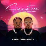 Umu Obiligbo – Signature Album