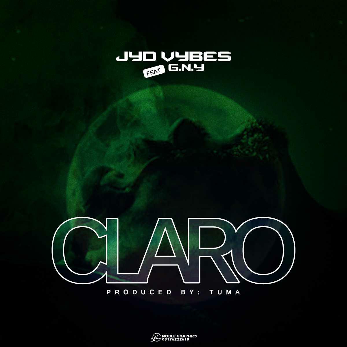 JYD Vibes ft. GNY – Claro