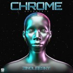 Zinoleesky – Chrome (Eccentric) EP