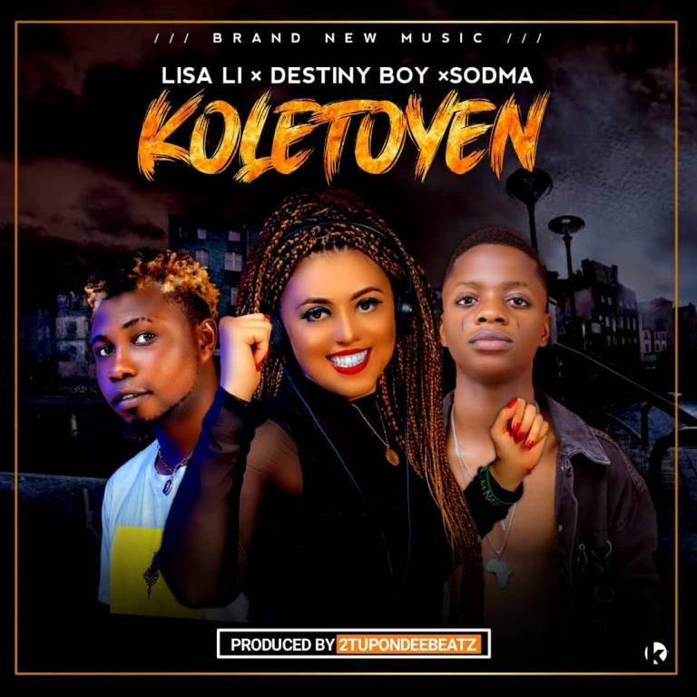 Dj Lisa Li ft. Sodma & Destiny Boy – koletoyen