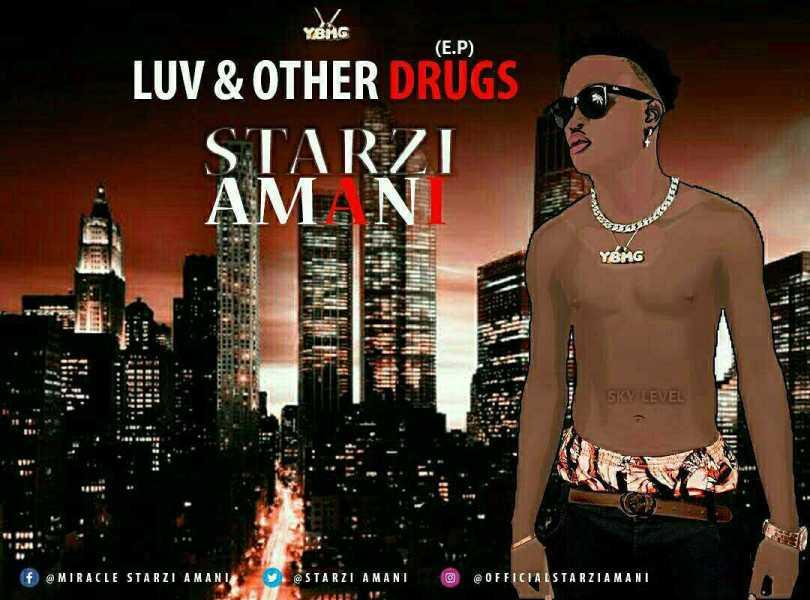 Starzi Amani – Luv & Other Drugs EP