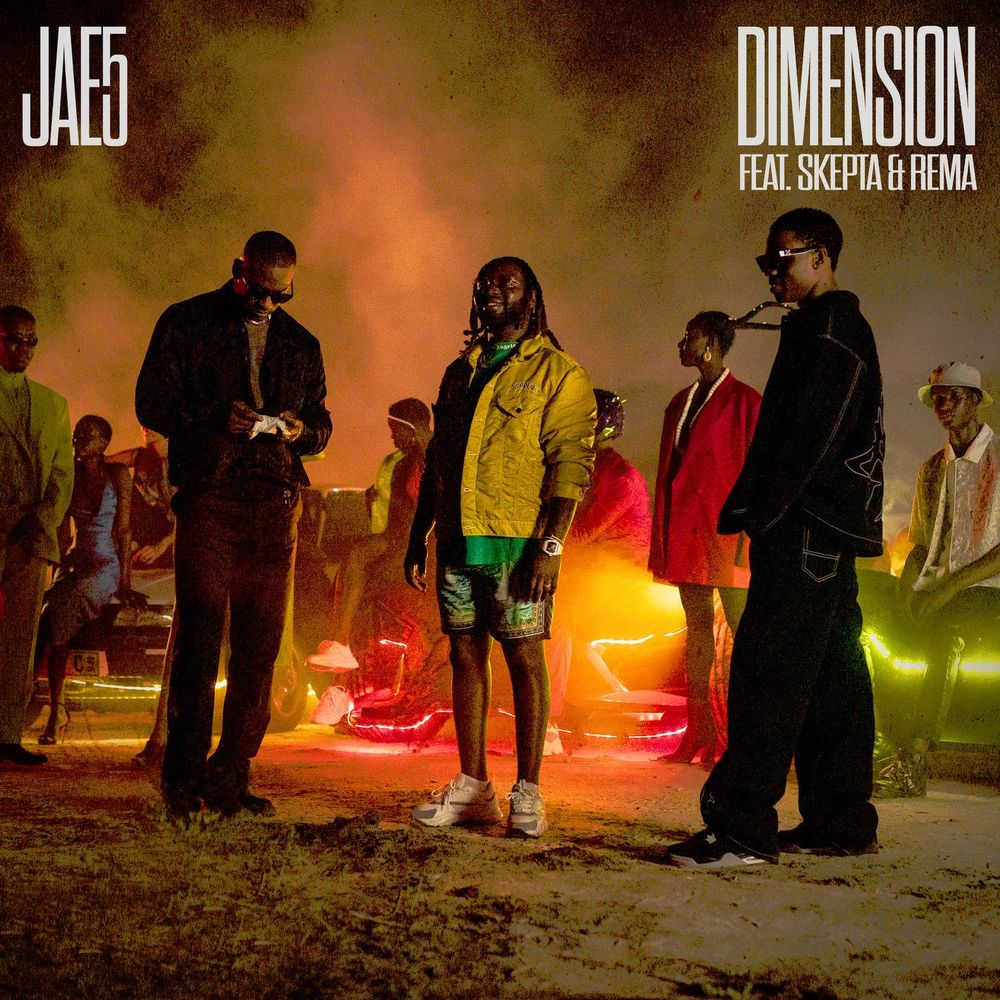 JAE5 ft. Skepta & Rema – Dimension