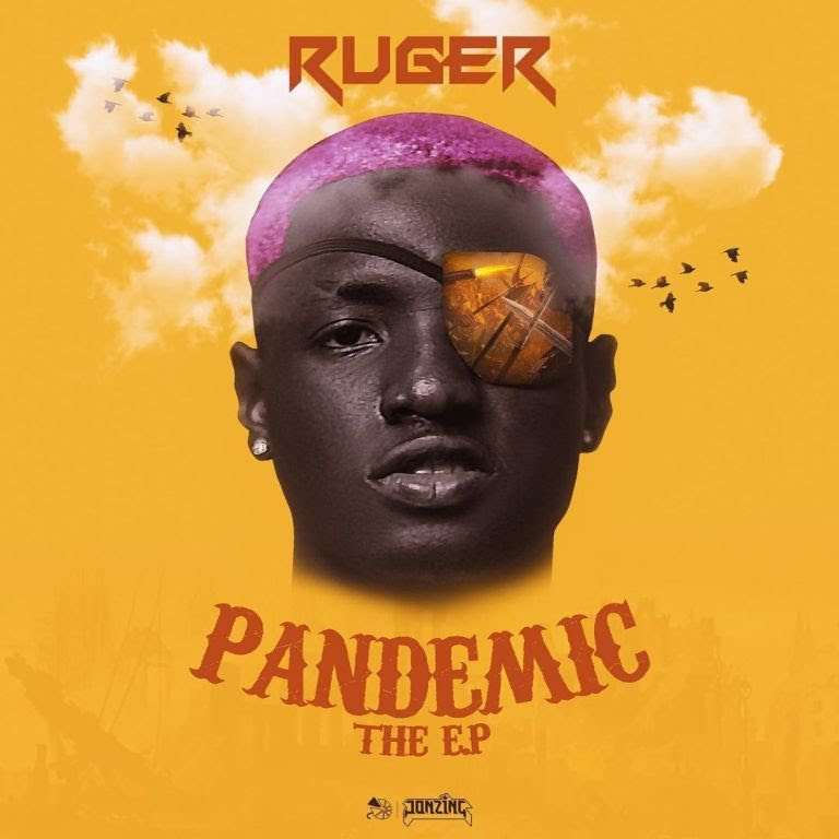 Ruger – Pandemic EP