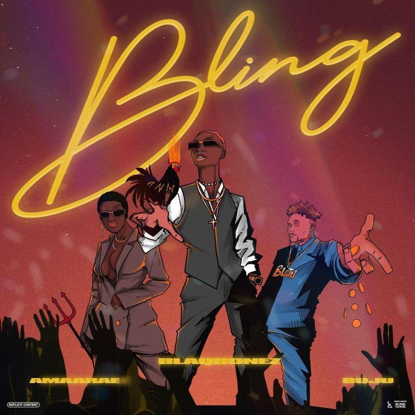 Blaqbonez ft. Amaarae & Buju – Bling