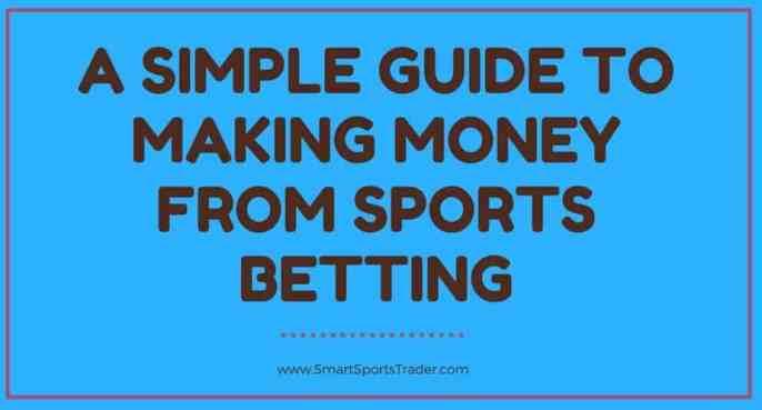 https://smartsportstrader.com/guide-making-money-sports-betting/