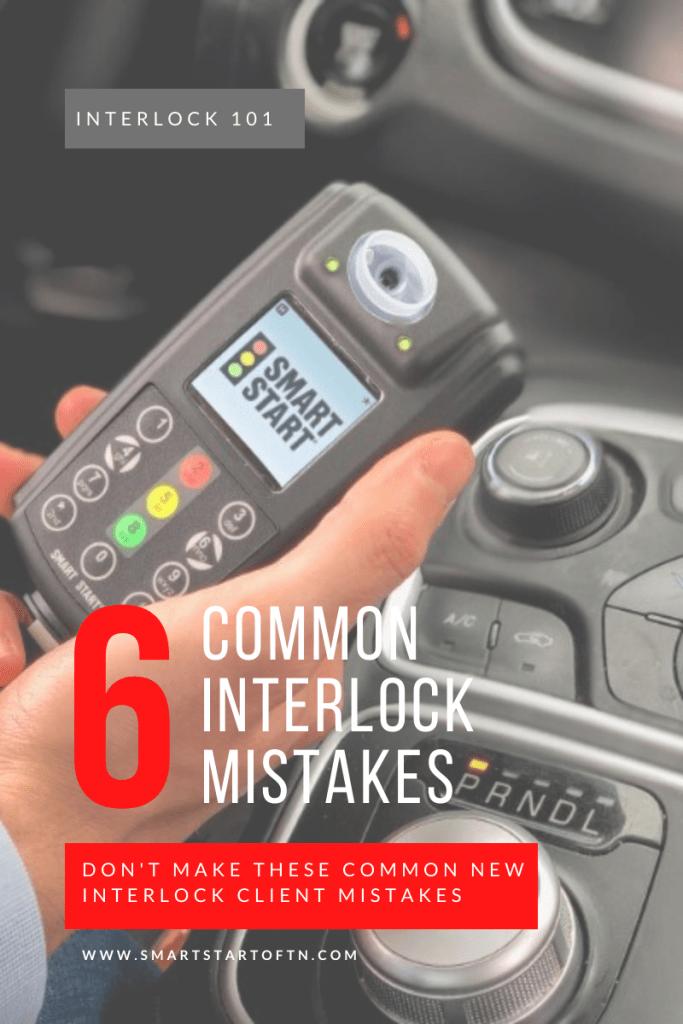 common tn ignition interlock mistakes