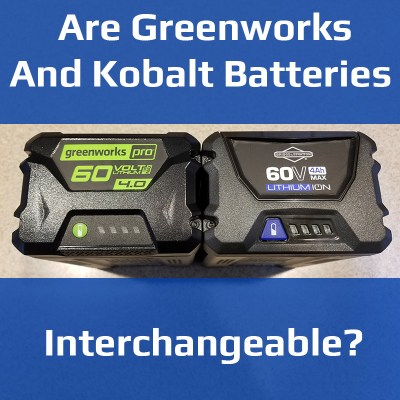 Are Greenworks and Kobalt Batteries Interchangeable?