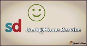 SnapDeal CashHome Service  (Cash@Home)