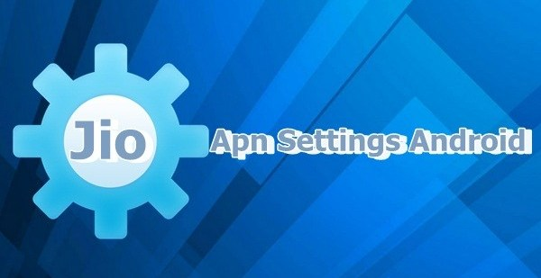 Jio Apn Settings For Android | Iphone (Highspeed 2018) 1