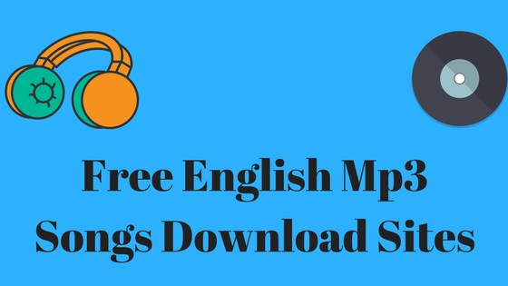 10 Best Sites to Download English Songs for Free -