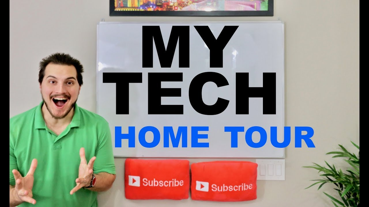 My High Tech Home Tour