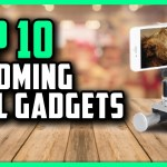 Top 10 Amazon Cool Gadgets For Upcoming 2020
