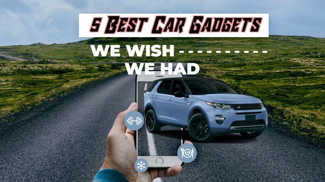 5 Best Car Gadgets In 2020