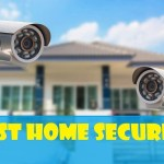 Best Home Security Monitoring Service 2019