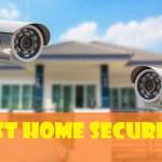Home Surveillance Camera Systems 2019