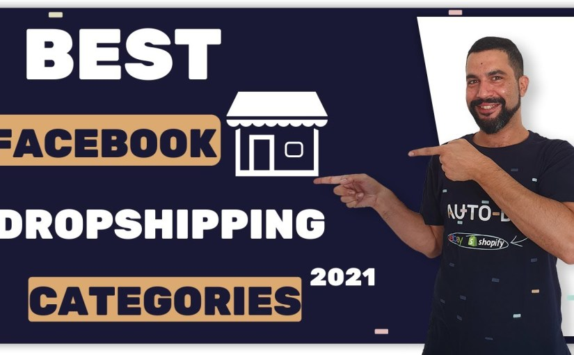 Best Facebook Marketplace Dropshipping Categories to List Products in…  #Facebook #Marketplace #Dropshipping #Categories #List #Products