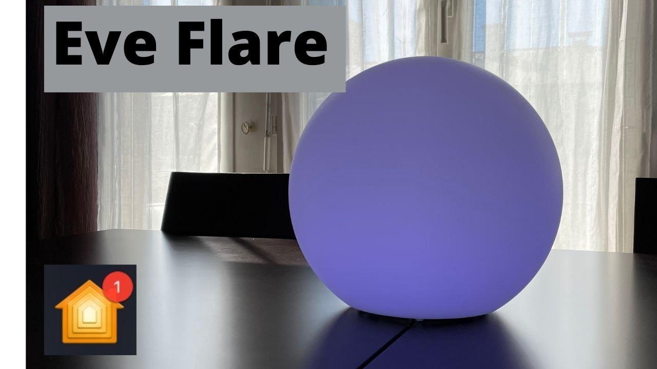 EVE Flare compatible HomeKit : Déballage, test de cette lumière d&#39...