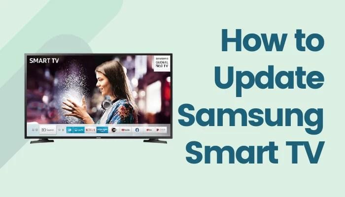 How to Update Samsung Smart TV [2 Easy Ways]