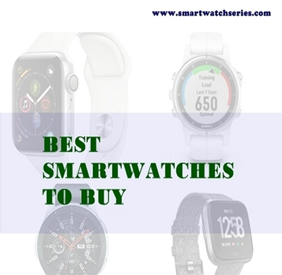 Top 20 Best Smartwatches To Buy in 2019 (An Exclusive List)