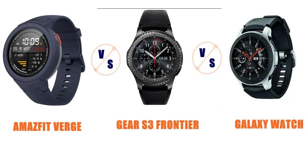 Amazfit Verge vs Samsung Gear S3 vs Galaxy Watch Compared