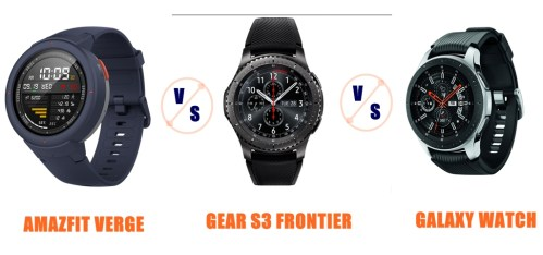 Amazfit Verge vs Samsung Gear S3 vs Galaxy Watch Compared