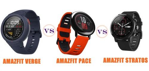 amazfit verge vs pace vs stratos compared